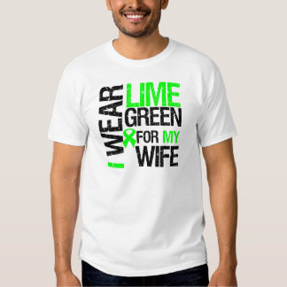 I Wear Lime Green For My Wife Lymphoma Tee Shirt