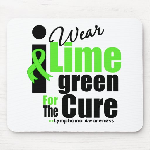 I Wear Lime Green For The Cure Mouse Mat