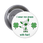 I wear my green with flair! Button with Lucky