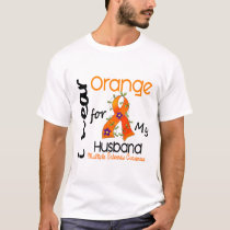 I Wear Orange 43 Husband MS Multiple Sclerosis T-Shirt