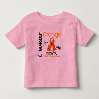 I Wear Orange 43 Mommy MS Multiple Sclerosis Toddler T-shirt