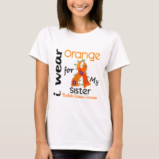 I Wear Orange 43 Sister MS Multiple Sclerosis T-Shirt