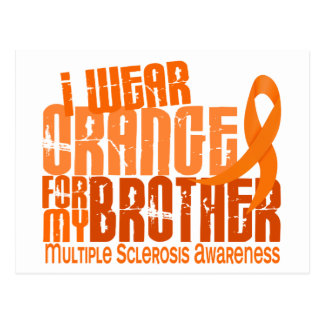 I Wear Orange Brother 6 4 Multiple Sclerosis MS Post Card