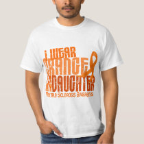 I Wear Orange Daughter 6.4 Multiple Sclerosis MS T-Shirt