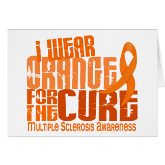 I Wear Orange For Cure 6.4 MS Multiple Sclerosis Card