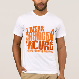 I Wear Orange For Cure 6.4 MS Multiple Sclerosis T-Shirt