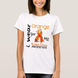 I Wear Orange For Me 43 MS Multiple Sclerosis T-Shirt