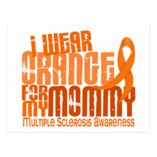 I Wear Orange For Mommy 6.4 MS Multiple Sclerosis Postcard