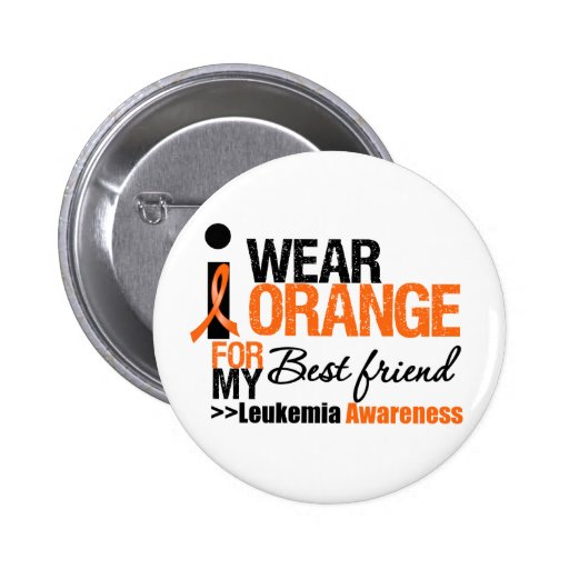 I Wear Orange For My Best Friend Button