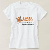 I Wear Orange for My Best Friend - Leukemia Aware T-Shirt