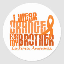 I Wear Orange For My Brother 6.4 Leukemia Classic Round Sticker