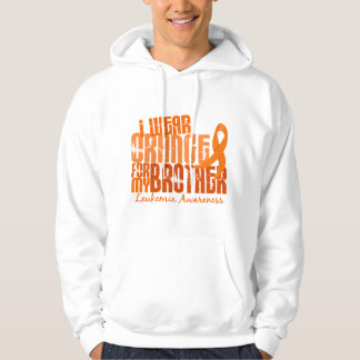 I Wear Orange For My Brother 6.4 Leukemia Hoodie