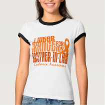 I Wear Orange For My Brother-In-Law 6.4 Leukemia T-Shirt