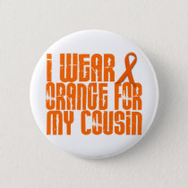 I Wear Orange For My Cousin 16 Pinback Button