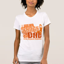 I Wear Orange For My Dad 6.4 Multiple Sclerosis MS T-Shirt