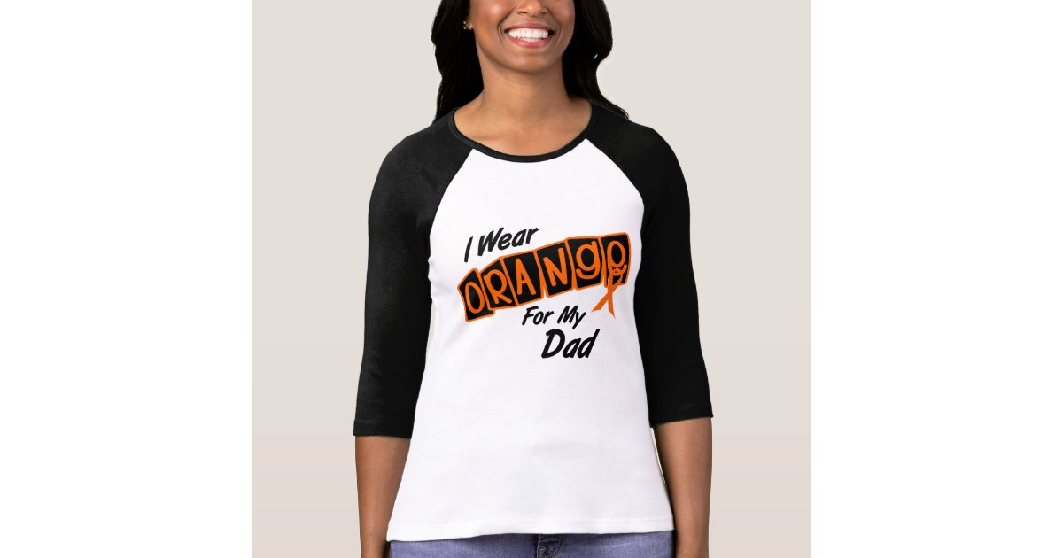 I wear orange for my dad 8 t shirt zazzle for Wear my t shirt