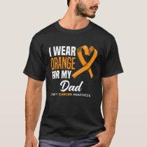 I Wear Orange For My Dad Support Kidney Cancer Awa T-Shirt