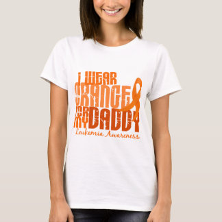 I Wear Orange For My Daddy 6.4 Leukemia T-Shirt