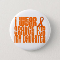 I Wear Orange For My Daughter 16 Pinback Button