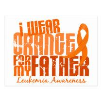 I Wear Orange For My Father 6.4 Leukemia Postcard