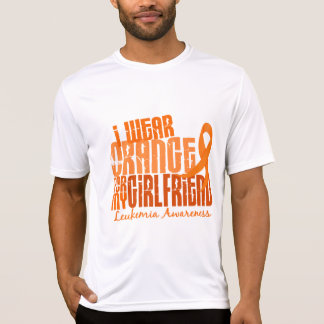 I Wear Orange For My Girlfriend 6.4 Leukemia T-Shirt