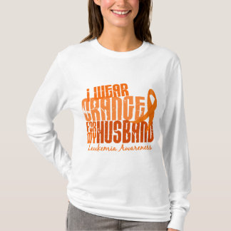 I Wear Orange For My Husband 6.4 Leukemia T-Shirt