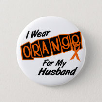 I Wear Orange For My HUSBAND 8 Button