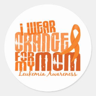 I Wear Orange For My Mom 6 4 Leukemia Sticker