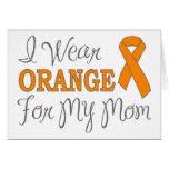 I Wear Orange For My Mom (Orange Ribbon) Greeting Card