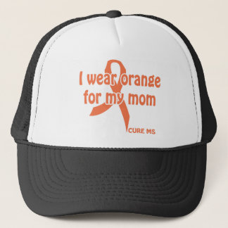 "I wear ""orange for my mom"" shirt - cure m.s. trucker hat"