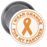 I Wear Orange For My Partner Pinback Button