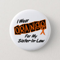 I Wear Orange For My SISTERINLAW 8 Button