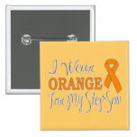 I Wear Orange For My Step-Son (Orange Ribbon) Button