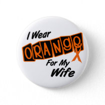 I Wear Orange For My WIFE 8 Pinback Button