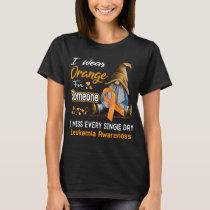 I Wear Orange For Someone Leukemia T-Shirt