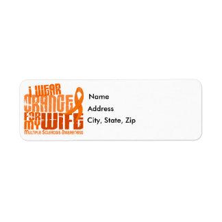 I Wear Orange For Wife 6.4 MS Multiple Sclerosis Label