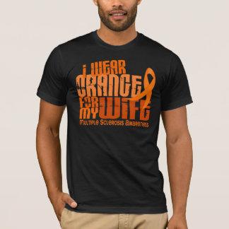 I Wear Orange For Wife 6.4 MS Multiple Sclerosis T-Shirt