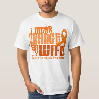 I Wear Orange For Wife 6.4 MS Multiple Sclerosis T Shirt