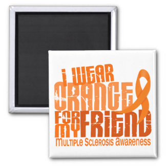 I Wear Orange Friend Multiple Sclerosis MS 2 Inch Square Magnet