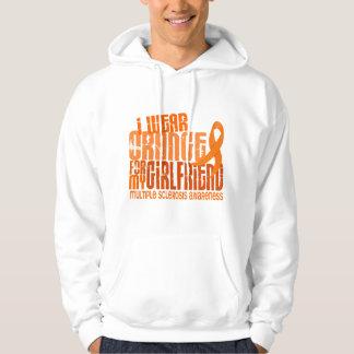 I Wear Orange Girlfriend 6.4 MS Multiple Sclerosis Hoodie