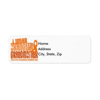 I Wear Orange Grandmother 6.4 Multiple Sclerosis Label