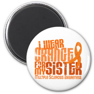 I Wear Orange Sister Multiple Sclerosis MS 2 Inch Round Magnet