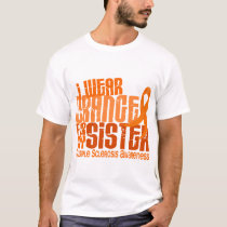 I Wear Orange Sister Multiple Sclerosis MS T-Shirt