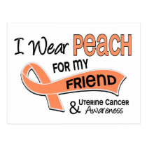 I Wear Peach 42 Friend Uterine Cancer Postcard