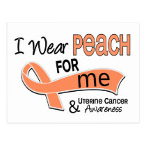 I Wear Peach 42 Me Uterine Cancer Postcard