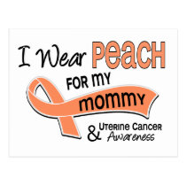 I Wear Peach 42 Mommy Uterine Cancer Postcard