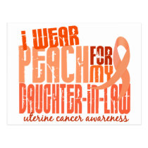 I Wear Peach Daughter-In-Law 6.4 Uterine Cancer Postcard