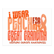 I Wear Peach For Great Grandma 6.4 Uterine Cancer Postcard