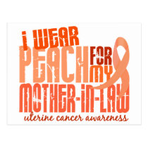 I Wear Peach For Mother-In-Law 6.4 Uterine Cancer Postcard