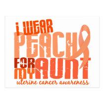 I Wear Peach For My Aunt 6.4 Uterine Cancer Postcard